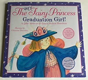 The Very Fairy Princess: Graduation Girl: Andrews, Julie; Hamilton,
