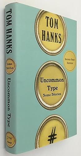 Uncommon Type: Hanks, Tom