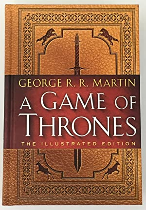 A Game of Thrones (Illustrated Edition): Martin, George R.R.