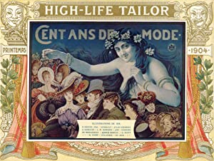 Cent ans de mode High Life Tailor 1799-1904.