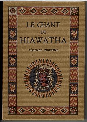 Le chant de Hiawatha d'après les légendes: RICHARD (M.).
