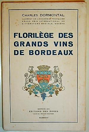 Florilège des grands vins de Bordeaux.: DORMONTAL (Charles).