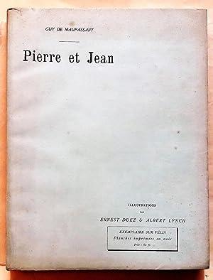 Pierre et Jean. Illustré par Ernest Duez: MAUPASSANT (Guy de).