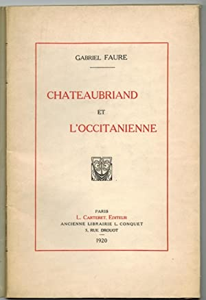 Chateaubriand et l'Occitanienne.