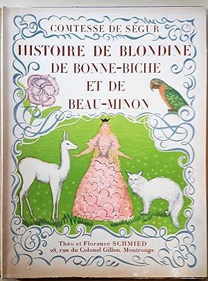 Histoire de Blondine, de Bonne-Biche et de: SEGUR (Comtesse de).