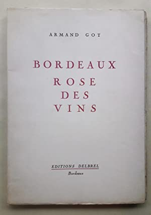 Bordeaux rose des vins. Illustrations de Gaston Mary.