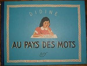 Didine au pays des mots. Images de André Robert.: VIVIER (Colette).