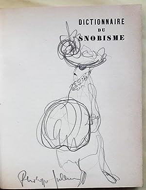Dictionnaire du snobisme. Dessins de Philippe Jullian.: JULLIAN (Philippe).