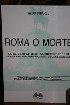 ROMA O MORTE., XX SETTEMBRE 1895 -: CHIARLE ALDO