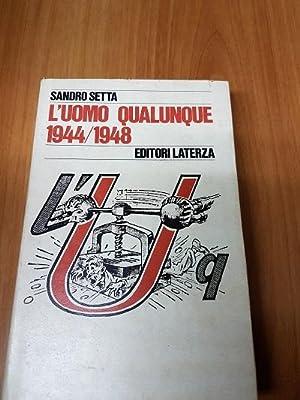 L'UOMO QUALUNQUE. 1944/1948,: SETTA SANDRO