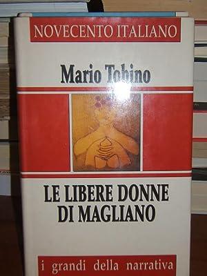 LE LIBERE DONNE DI MAGLIANO.,: TOBINO MARIO