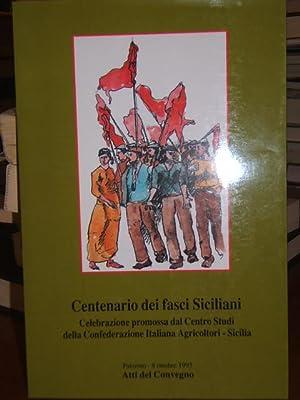 CENTENARIO DEI FASCI SICILIANI, CELEBRAZIONE PROMOSSA DAL: AA.VV.