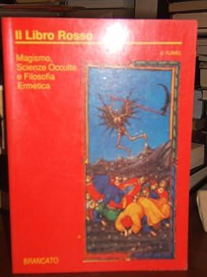 IL LIBRO ROSSO, MAGISMO, SCIENZE OCCULTE, E: FLAMEL ORTENSIO