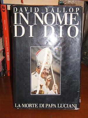 IN NOME DIO. LA MORTE DI PAPA: YALLOP DAVID