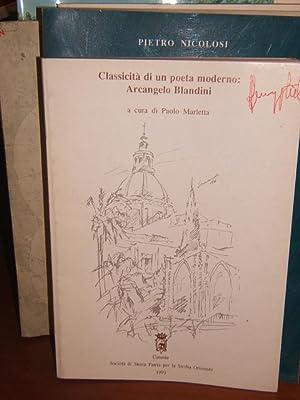 CLASSICITA' DI UN POETA MODERNO: ARCANGELO BLANDINI.,: MARLETTA PAOLO A