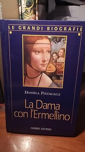 LA DAMA CON L'ERMELLINO.,: PIZZAGALLI DANIELA