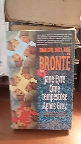 JANE EYRE CIME TEMPESTOSEAGNES GREY,: BRONTE CHARLOTTE, EMILY,