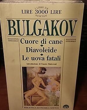 CUORE DI CANE,DIAVOLEIDE,LE UOVA FATALI.,: BULGAKOV MICHAIL