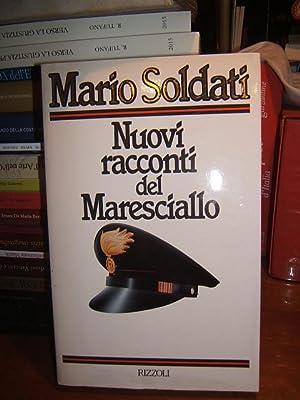 NUOVI RACCONTI DEL MARESCIALLO.,: SOLDATI MARIO