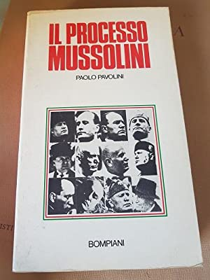IL PROCESSO MUSSOLINI,: PAOLO PAVOLINI