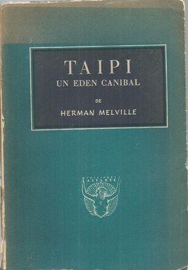 TAIPI: UN EDÉN CANÍBAL - MELVILLE, Herman