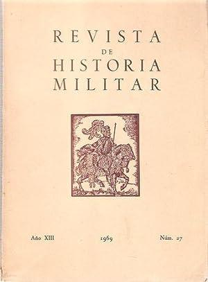 REVISTA DE HISTORIA MILITAR: SOTTO Y MONTES, Joaquín de (dir.)