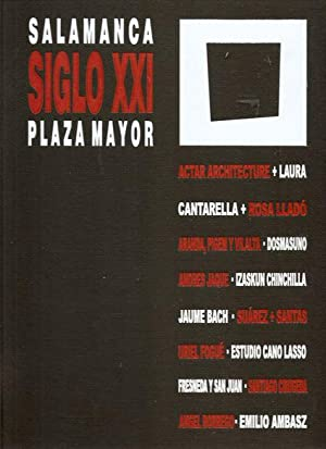 SALAMANCA SIGLO XXI. PLAZA MAYOR