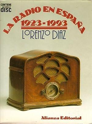 LA RADIO EN ESPAÑA, 1923-1993: DÍAZ, Lorenzo