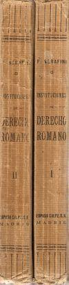 INSTITUCIONES DE DERECHO ROMANO. TOMO I-II: SERAFINI, Felipe