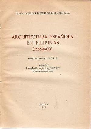 ARQUITECTURA ESPAÑOLA EN FILIPINAS (1565-1800): DÍAZ-TRECHUELO SPÍNOLA, María Lourdes