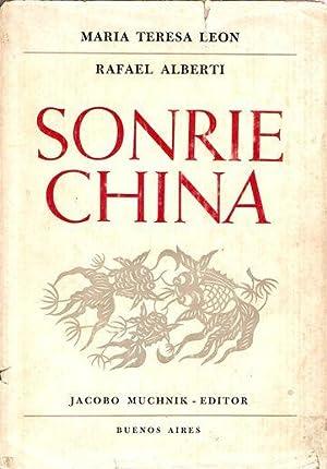 SONRÍE CHINA: LEÓN, María Teresa y ALBERTI, Rafael