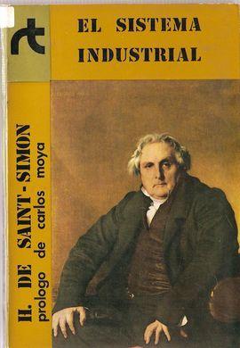 EL SISTEMA INDUSTRIAL: SAINT-SIMON, Henri