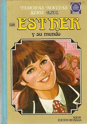 ESTHER Y SU MUNDO. ESTHER LA GRAN: ESTHER