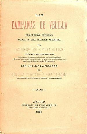 LAS CAMPANAS DE VELILLA. DISQUISICIÓN HISTÓRICA ACERCA DE ESTA TRADICIÓN ARAGONESA: LÓPEZ DE AYALA ...