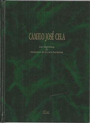 LOS CAPRICHOS DE FRANCISCO DE GOYA Y: JOSÉ CELA, Camilo