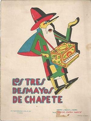LOS TRES DESMAYOS DE CHAPETE.: S/A