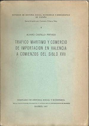TRÁFICO MARÍTIMO Y COMERCIO DE IMPORTACIÓN EN VALENCIA A COMIENZOS DEL SIGLO ...