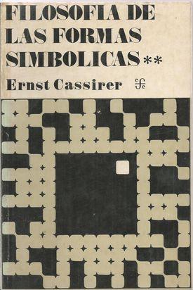 FILOSOFÍA DE LAS FORMAS SIMBÓLICAS. TOMO II: CASSIRER, Ernst