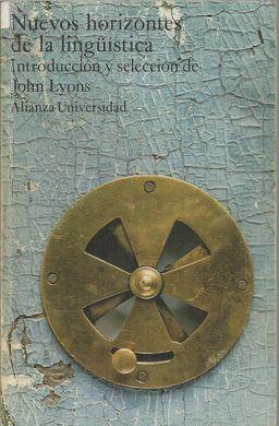 NUEVOS HORIZONTES DE LA LINGÜÍSTICA: LYONS, John (introducción