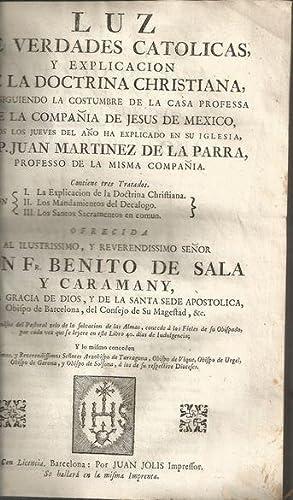 LUZ DE VERDADES CATÓLICAS Y EXPLICACION DE: MARTÍNEZ DE LA
