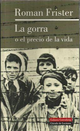 LA GORRA O EL PRECIO DE LA  FRISTER 78431562981