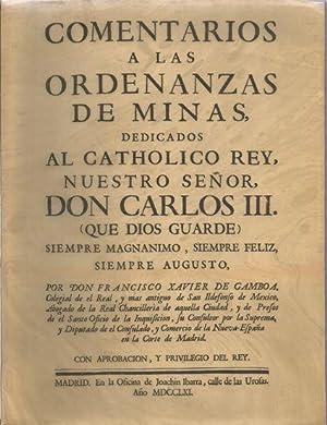 COMENTARIOS A LAS ORDENANZAS DE MINAS: GAMBOA, Francisco Javier de