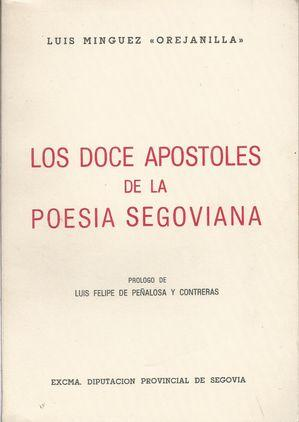 "LOS DOCE APOSTOLES DE LA POESIA SEGOVIANA: MINGUEZ, LUIS ""OREJANILLA"
