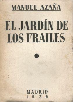 EL JARDIN DE LOS FRAILES: AZAÑA, MANUEL