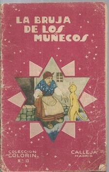 LA BRUJA DE LOS MUÑECOS: S/A