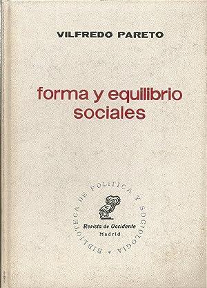 FORMA Y EQUILIBRIO SOCIALES: PARETO,VILFREDO