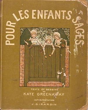 POUR LES ENFANTS SAGES: GREENAWAY, Kate