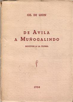 DE ÁVILA A MUÑOGALINDO: GIL DE LEÓN, R.