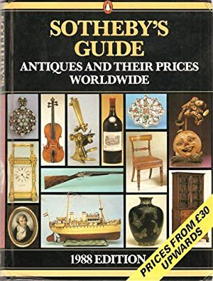 SOTHEBY S GUIDE ANTIQUES AND THEIR PRICES WORLDWIDE. VOLUME 3