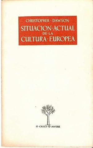 SITUACIÓN ACTUAL DE LA CULTURA EUROPEA: DAWSON, Christopher